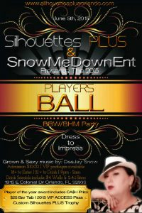 Silhouettes Plus Players Ball June 5th